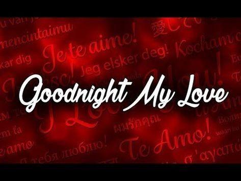 Good Night My Love Bonne Nuit Mon Amour