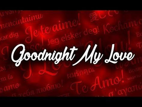Good Night My Love Bonne Nuit Mon Amour
